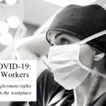 HEALTHCARE WORKERS RIGHTS DURING COVID-19 PANDEMIC