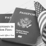 Dramatic Increases In Immigration Fees – How They Could Affect You
